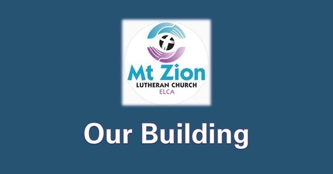 Mt Zion History - Our Building image